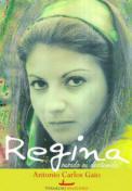 Regina - ousada ou destemida?