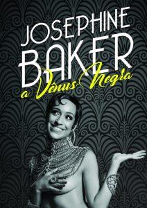 Josephine Baker - A Vênus Negra